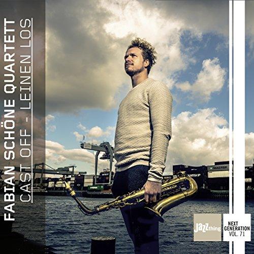 Schöne , Fabian Quartett - Cast Off-Leinen Los-Jazz Thing Next Generation