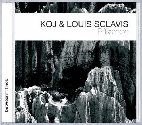 KOJ & Sclavis , Louis - Piffkaneiro