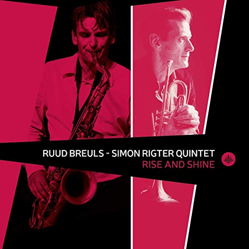 Breuls , Ruud & Simon Rigter Quintet - Rise And Shine