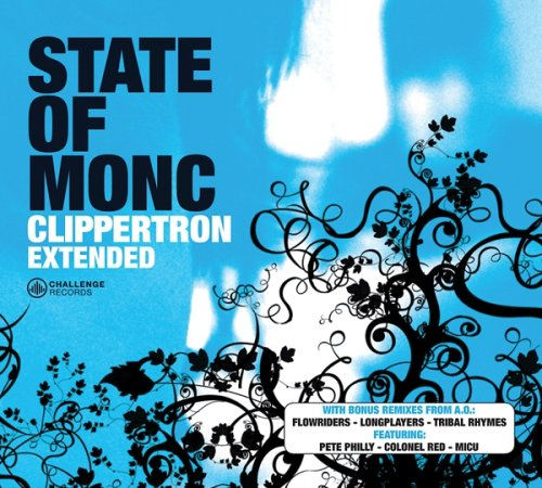 State Of Monc - Clippertron Extended