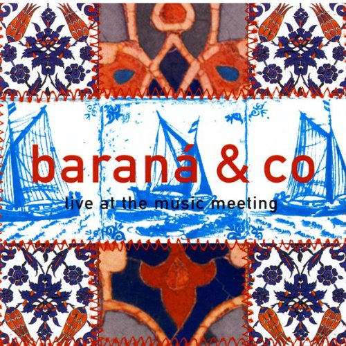 Barana & Co - Live At The Music Meeting