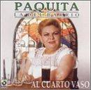 Paquita La Del Barrio - Al Cuarto Vaso