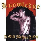 Knowledge - Gift Before I Go