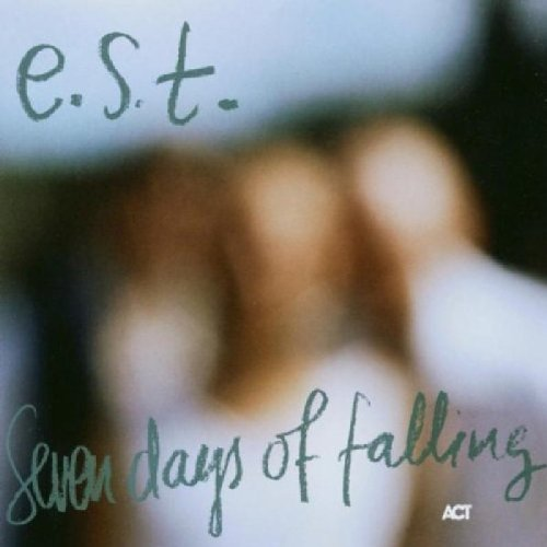 E.S.T. - Seven days of falling