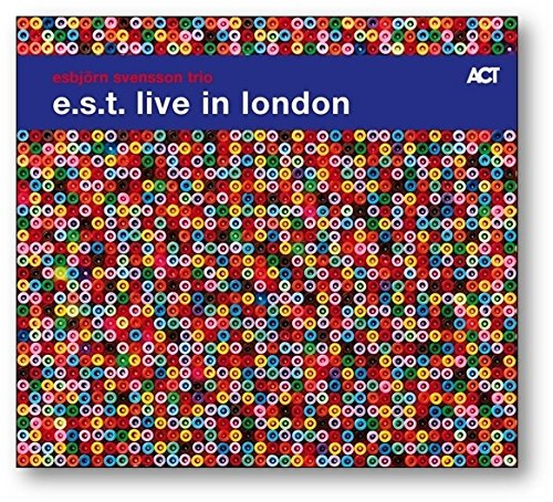 E.S.T.-Esbjörn Svensson Trio - Live in London