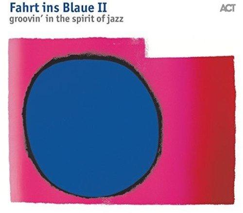 Sampler - Fahrt ins Blaue 2 - Groovin' in the Spirit of Jazz