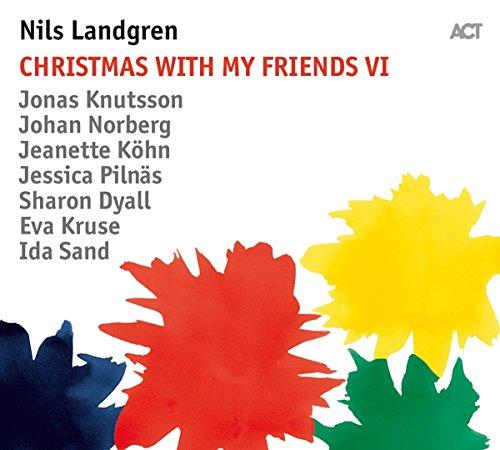 Landgren , Nils - Christmas With My Friends VI