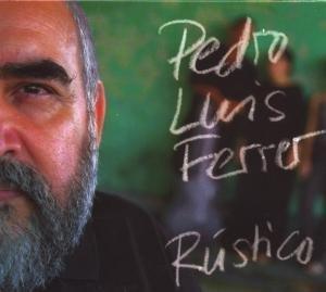 Ferrer , Pedro Luis - Rustico