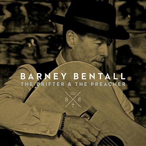 Bentall , Barney - The Drifter and the Preacher