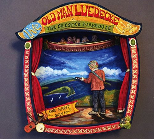 Old Man Luedecke - One Night Only - Live in Chester Playhouse