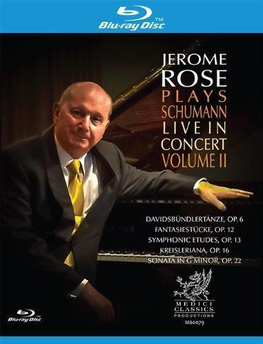 Rose , Jerome - Plays Schumann - Live in Concert - Davidsbündlertänze Op.6 / Fantasiestück Op.12