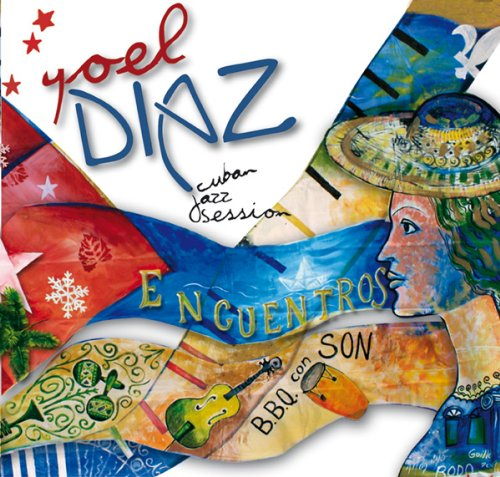 Diaz , Yoel - Cuban Jazz Session