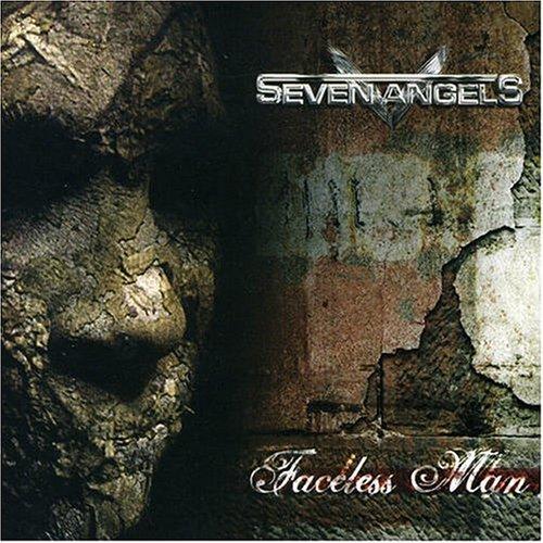 Seven Angels - Faceless Man