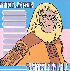 Fatson Jetson - Flames For All