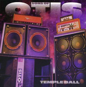 Sons of Otis - Temple Ball