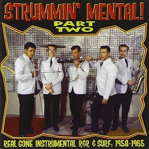 Sampler - Strummin' Mental! 2 (1958-1965)