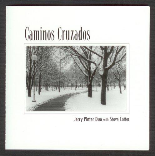 Pinter , Jerry - Caminos Cruzados