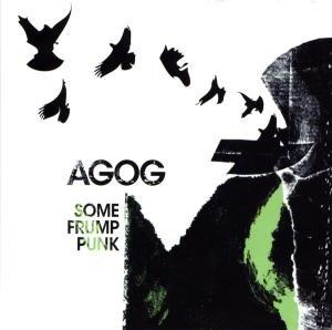Agog - Some Frump Punk