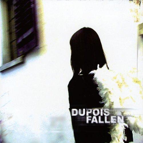 Dupois - Fallen