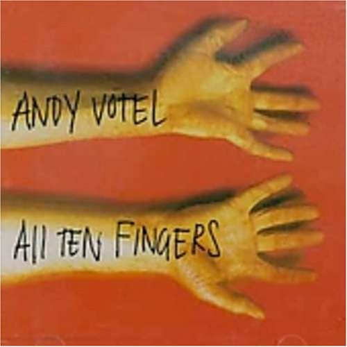 Votel , Andy - All Ten Fingers - Maxi-CD (UK-Import)