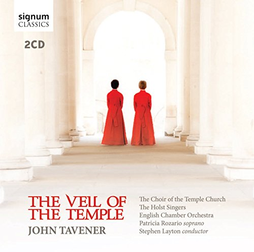 Tavener , John - The Veil Of The Temple (Choir Of The Temple Church, Holst Singers, English Chamber Orchestra, Rozario, Layton)