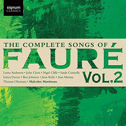 Sampler - The Comlete Songs Of Faure 2 (Martineau, Anderson, Chest, Cliffe, Connolly, Davies, Johnson, Kelly, Murray, Oliemans