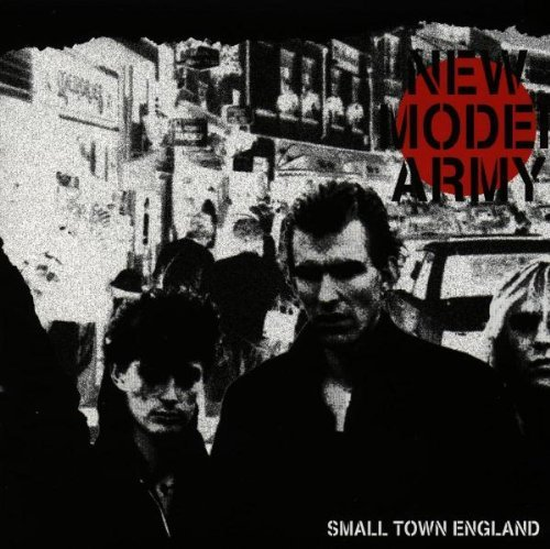New Model Army - Small Town England