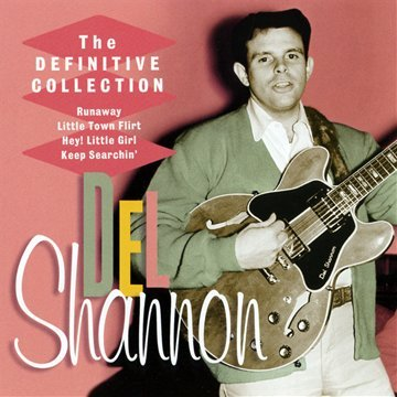 Del Shannon - The Definitive Collection