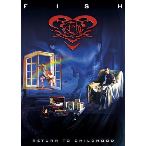 Fish - Return To Childhood (20th Anniversary Tour Of Misplaced Childhood)