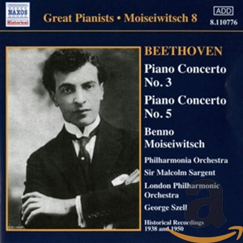 Moiseiwitsch , Benno - Beethoven: Piano Concerto No. 3 & No. 5 (Sargent, Szell, Moiseiwitsch)