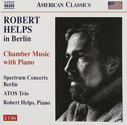 Helps , Robert - Chamber Music With Piano (Robert Helps In Berlin) (Spectrum Concerts Berlin) (ATOS Trio, Helps)