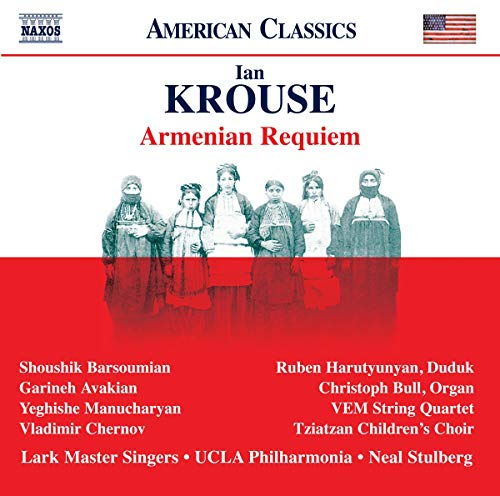 Krouse , Ian - Armenian Requiem (Stulberg)