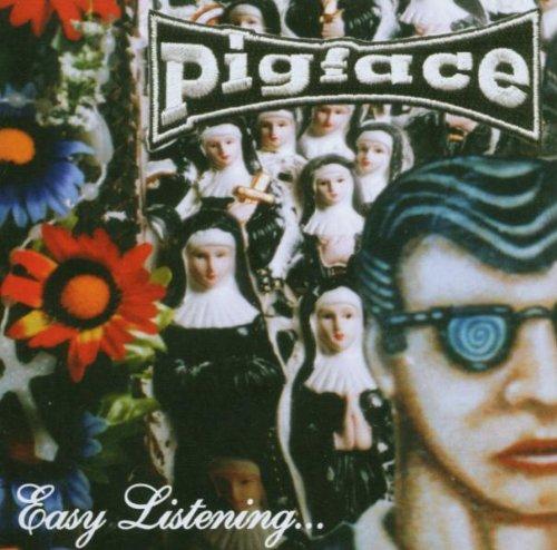 Pigface - Easy Listening