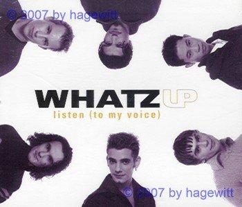 Whatz Up - Listen (to my voice) (Maxi)