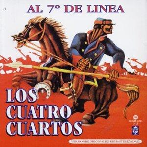 Cuatro Cuartos , Los - Al 7° De Linea