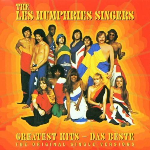 Les Humphries Singers , The - Greatest Hits - Das Beste (The Original Single Versions) (Remastered)