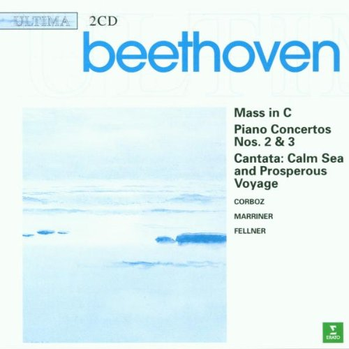 Beethoven , Ludwig van - Mass in C / Piano Concertos Nos. 2 & 3 / Cantata: Calm Sea and Prosperous Voyage (Marriner)