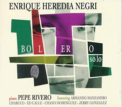 Negri , Enrique Heredia - Bolero Solo