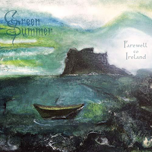 Green Summer - Farewell To Ireland