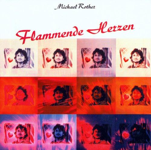 Rother , Michael - Flammende Herzen