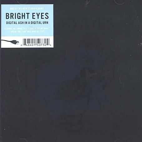 Bright Eyes - Digital ash in a digital urn