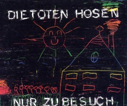 Toten Hosen , Die - Nur zu besuch (Maxi)