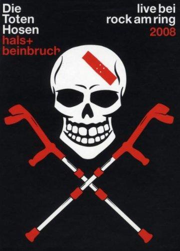 Toten Hosen , Die - Hals- und Beinbruch - Live bei Rock am Ring 2008