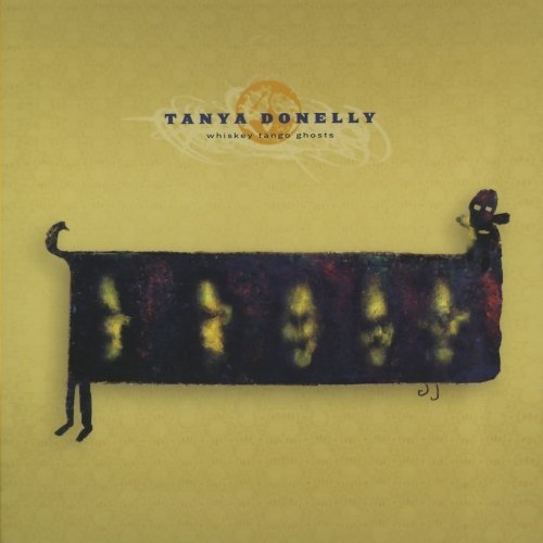 Donelly , Tanya - Whiskey tango ghosts