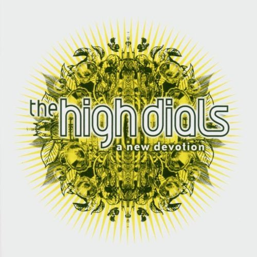 High Dials , The - A new devotion