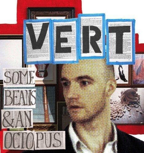Vert - Some Beans & An Octopus