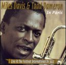 Davis , Miles & Dameron , Tadd - In Paris - Live at the Festival International de Jazz
