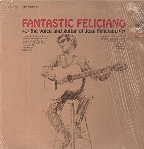 Feliciano , Jose - Fantastic Feliciano - The Voice And Guitar Of Jose Feliciano (Vinyl)