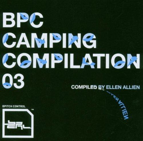 Sampler - BPC Camping Compilation   3 (compiled by Ellen Allien)