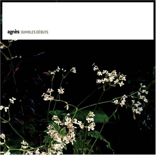 Agnès - Dumbles debuts